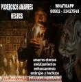PODEROSOS AMARRES NEGROS, BRUJO PACTADO ANSELMO (011502) 33427540
